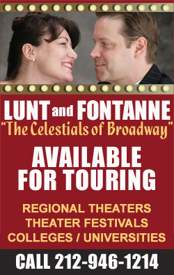 "Lunt and Fontanne: ""The Celestials of Broadway"""